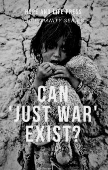 CAN 'JUST WAR' EXIST_ - Hope & Life Press